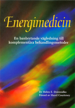 Bild på Energimedicin : en banbrytande vägledning till komplementära behandlingmetoder