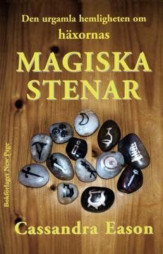 Bild på Den urgamla hemligheten om häxornas magiska stenar