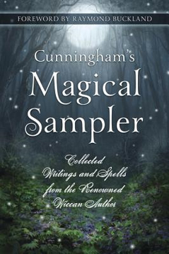 Bild på Cunningham's Magical Sampler: Collected Writings from the Renowned Wiccan Author