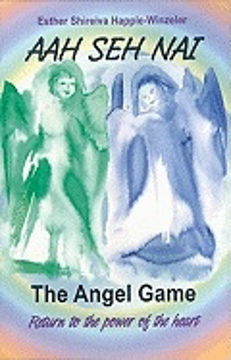 Bild på Aah She NAI: The Angel Game: Return to the Power of the Heart