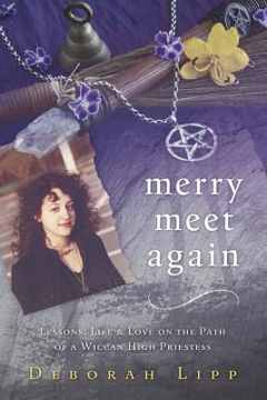 Bild på Merry Meet Again: Lessons, Life & Love on the Path of a Wiccan High Priestess