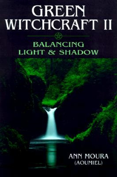 Bild på Green witchcraft:balancing light and shadow