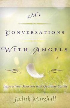 Bild på My conversations with angels - inspirational moments with guardian spirits